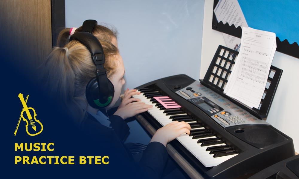 Music Practice BTEC